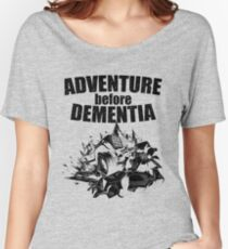 Adventure Before Dementia - Off Roading Design Women's Relaxed Fit T-Shirt