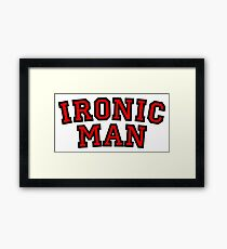 Ironic Man Framed Print