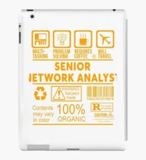 SENIOR NETWORK ANALYST - NICE DESIGN 2017 iPad Case/Skin