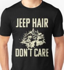 """Jeep Hair Don't Care"" - Funny Off Roading Design Unisex T-Shirt"