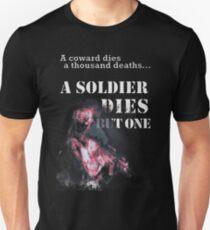 A SOLDIER DIES BUT ONE Unisex T-Shirt