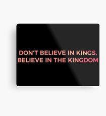 Don't Believe in Kings, Believe in the Kingdom - Chance the Rapper Metal Print