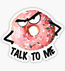 Doughnut Talk To Me Sticker