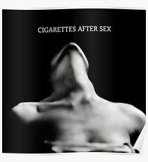 cigarettes after sex  Poster