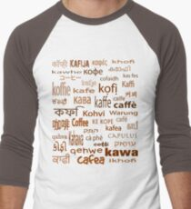 Coffee No Matter How You Say It! T-Shirt