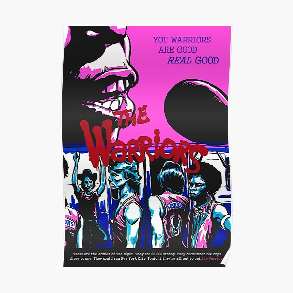 You Warriors are good Poster
