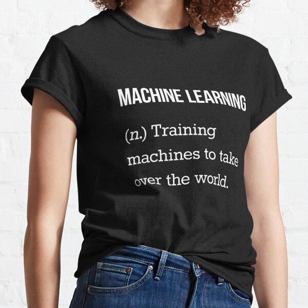 Machine Learning Classic T-Shirt