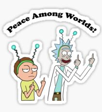 Rick and Morty-- Peace Among Worlds Sticker