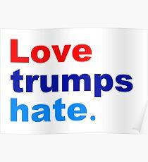 Liebe trumpft Hass Poster