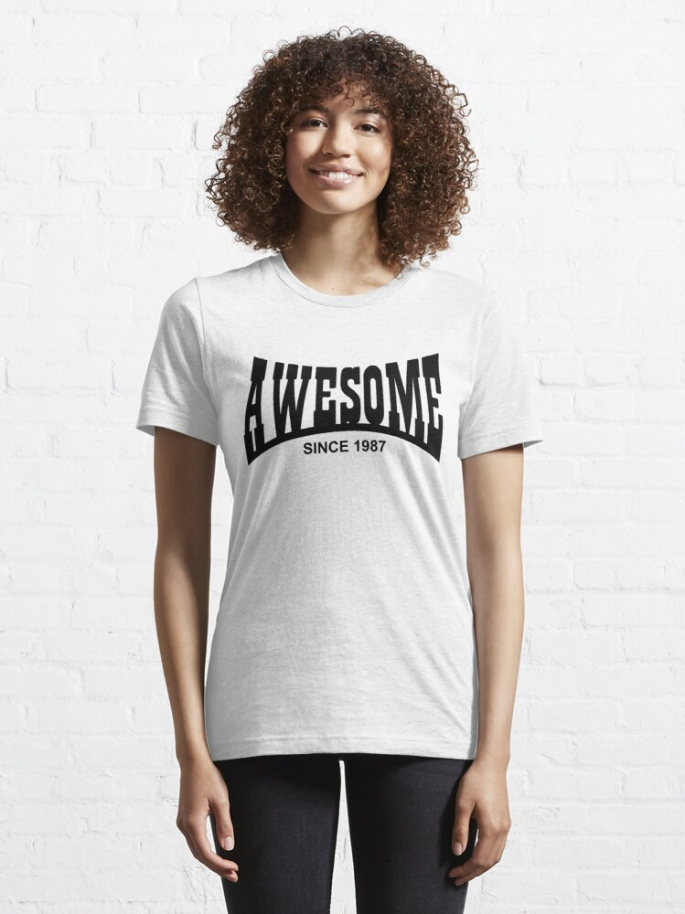 Alternate view of Awesome since 1987 - 30th Birthday/Anniversary Black Text Design Essential T-Shirt