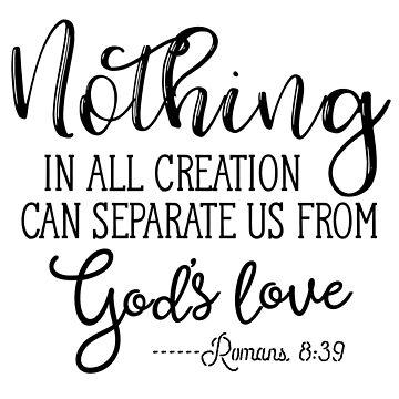 Romans 8:39 by MadisonDT