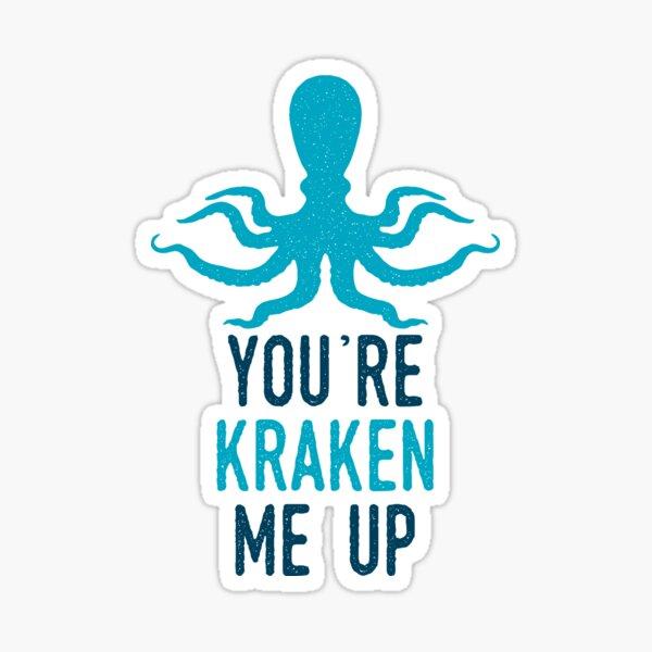 Kraken Me Up Sticker