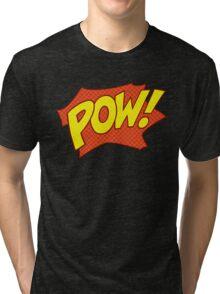 POW! Tri-blend T-Shirt