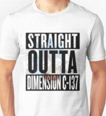 Straight Outta Dimension C-137 T-Shirt