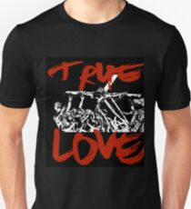 True Love T Shirt Unisex T-Shirt