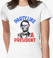 Party Like A President Womens Fitted T-Shirt