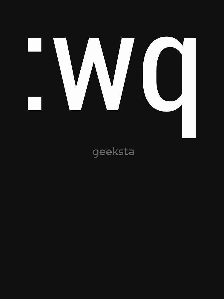 :wq How to exit the Vim editor White Text Design by geeksta