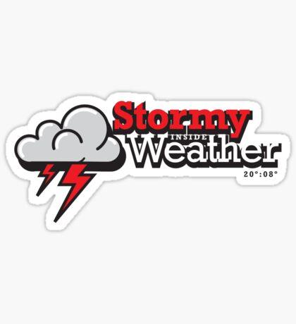 Stormy weather inside Sticker