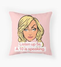 Listen up 5s, a 10 is speaking Throw Pillow