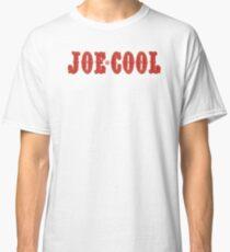 """""""Joe Cool"""" Classic T-Shirt"""