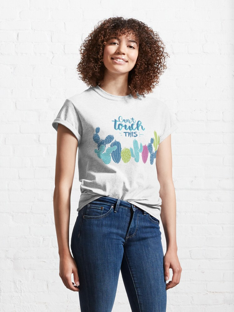 Alternate view of Can't touch this - Cactuses  Classic T-Shirt