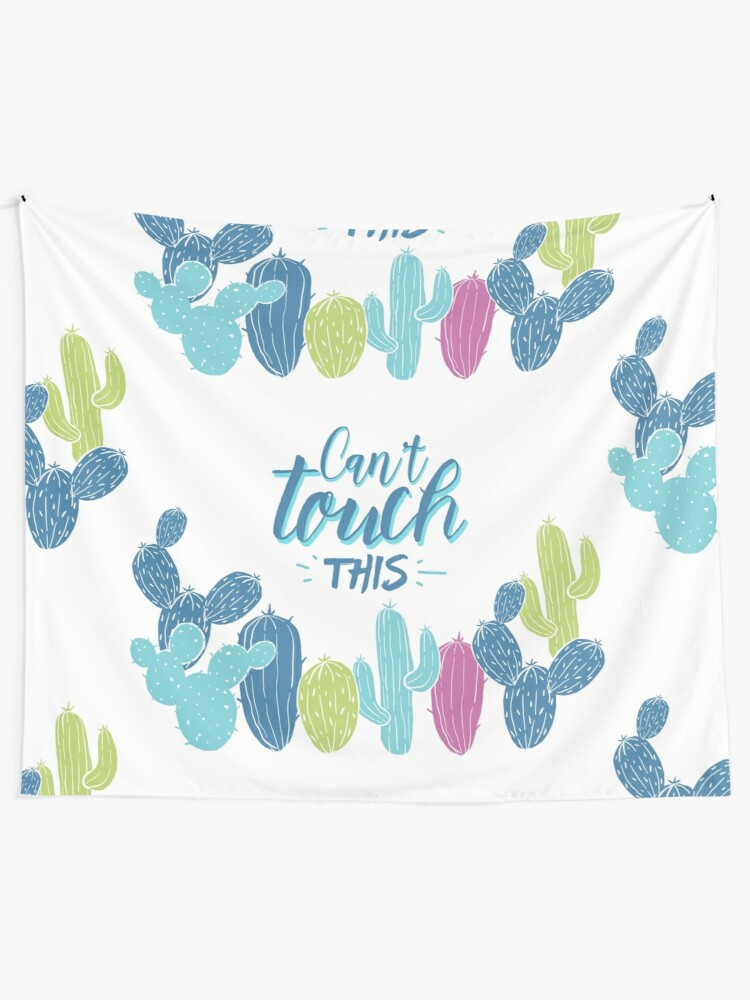 Alternate view of Can't touch this - Cactuses  Tapestry
