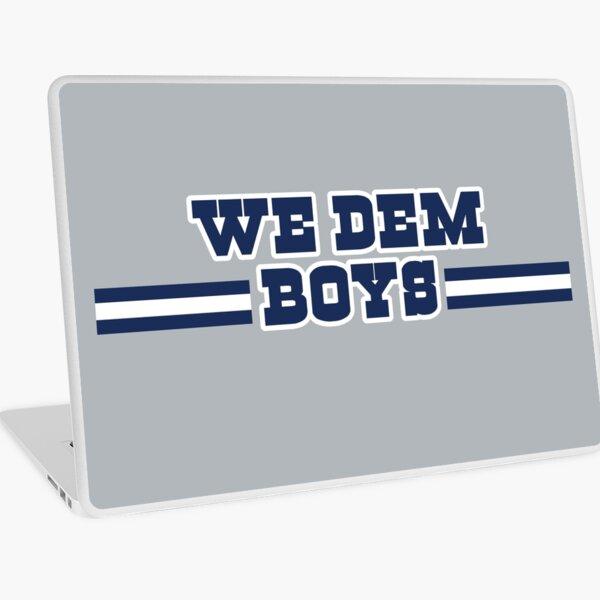 """We Dem Boys"" Laptop Skin"