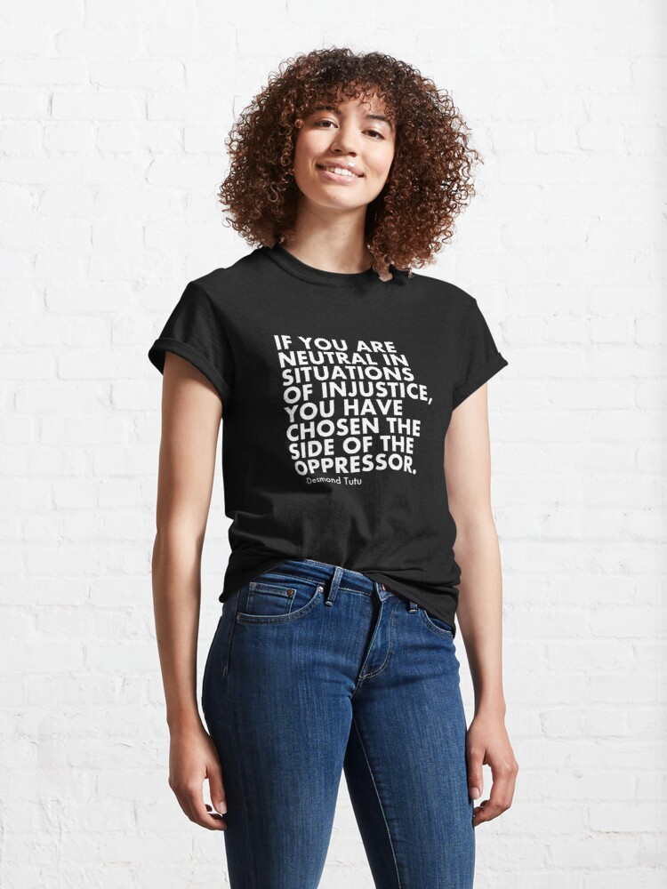 Alternate view of Human Rights Quote Protest Political  Classic T-Shirt