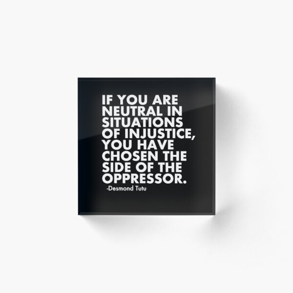 Human Rights Quote Protest Political  Acrylic Block