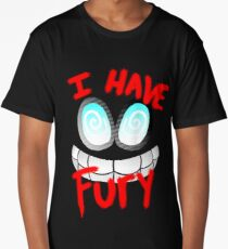 I Have Fury! - Fawful  Long T-Shirt