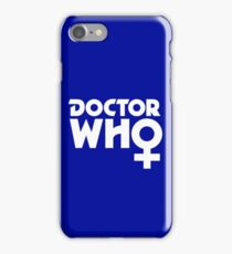 The Doctor is a Woman iPhone Case/Skin