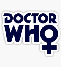 The Doctor is a Woman Sticker