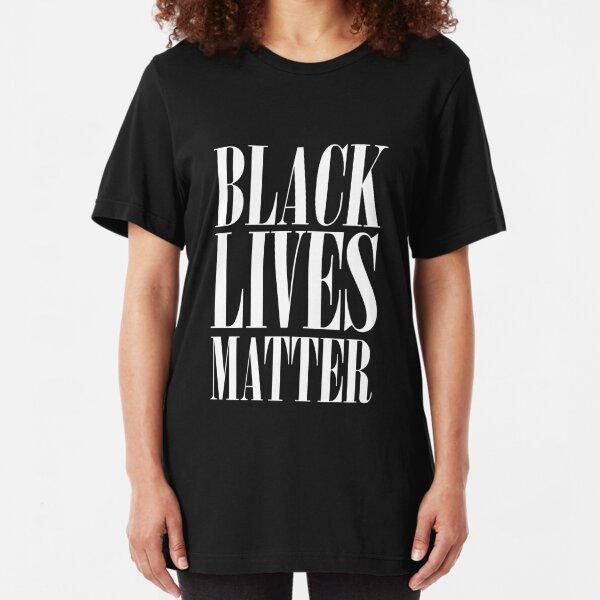 BLACK LIVES MATTER - Proceeds to Benefit BLM Slim Fit T-Shirt