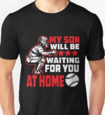 My Son Will Be Waiting For You Shirt Unisex T-Shirt