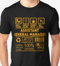 ASSISTANT GENERAL MANAGER - NICE DESIGN 2017 Unisex T-Shirt