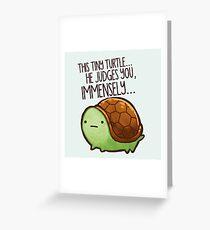 Diese Schildkröte .. er beurteilt dich. Grußkarte