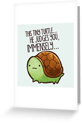 This turtle.. he judges you. by michelledraws