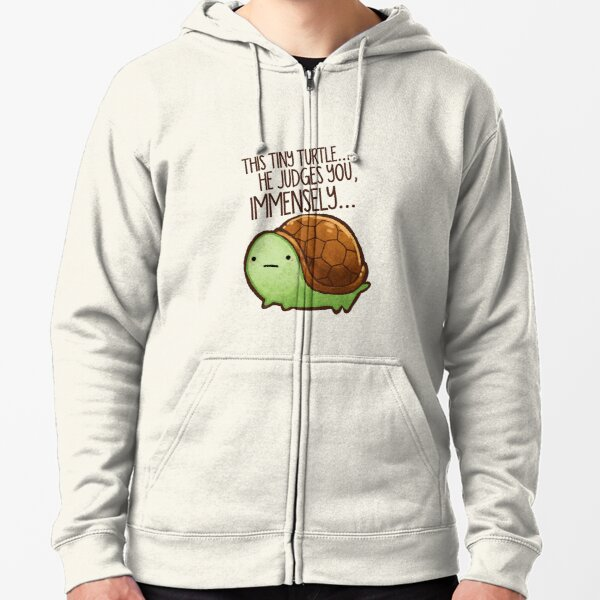 This turtle.. he judges you. Zipped Hoodie