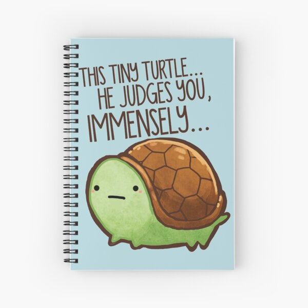 This turtle.. he judges you. Spiral Notebook