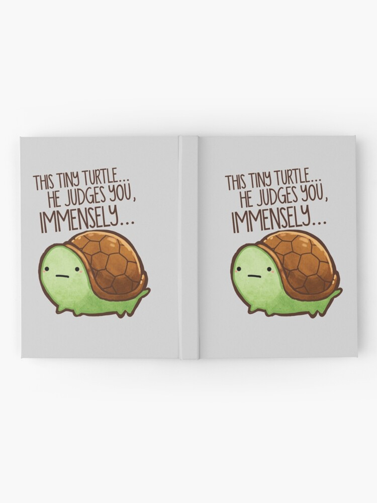 Alternate view of This turtle.. he judges you. Hardcover Journal