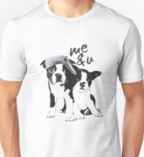 Boston Terrier couple Me & You T-Shirt