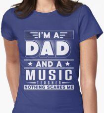 Im A Dad And A Music Teacher Shirt Womens Fitted T-Shirt