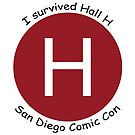 I Survived Hall H! by Sun Dog Montana