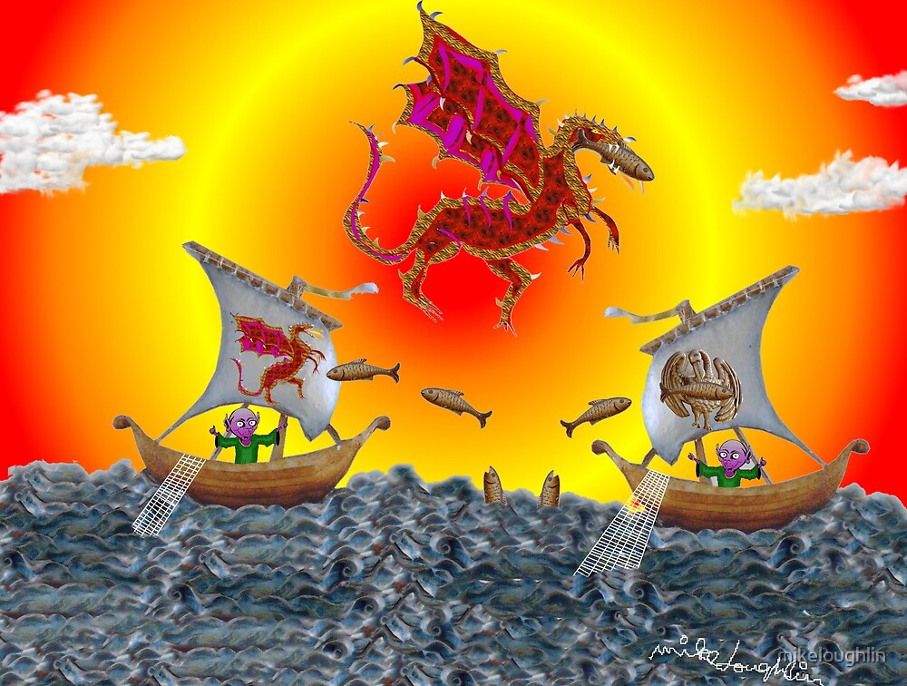 I wish they'd ban drift net fishing...and dragons. by mikeloughlin