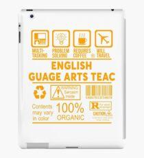 ENGLISH LANGUAGE ARTS TEACHER - NICE DESIGN 2017 iPad Case/Skin