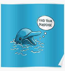 Find Your Porpoise Poster