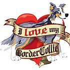 I Love My Border Collie - Blue Merle Tricolor by DoggyGraphics