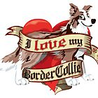 I Love My Border Collie - Brown Merle by DoggyGraphics