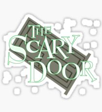 The Scary Door : Inspired by Futurama Sticker