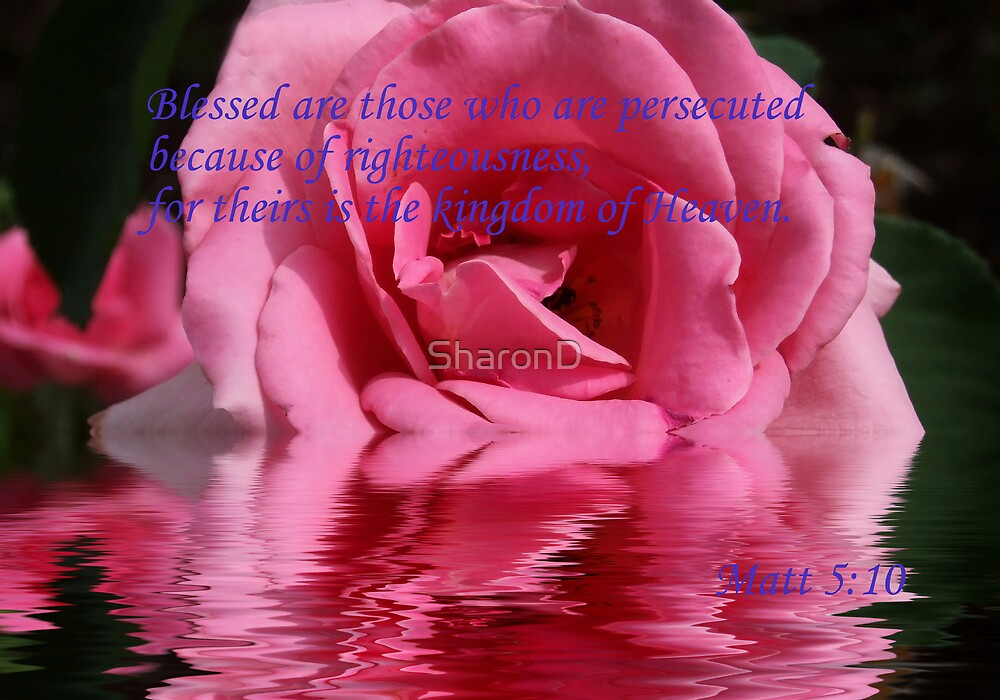 Blessed.... Matt 5:10 by SharonD